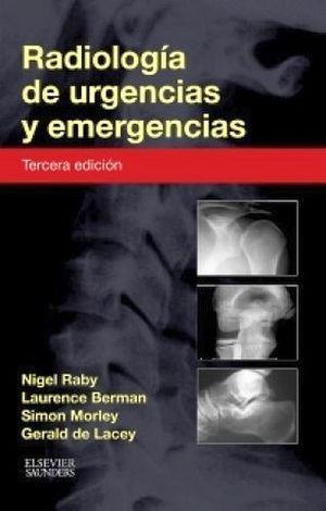 RADIOLOGIA DE URGENCIAS Y EMERGENCIAS 3ED
