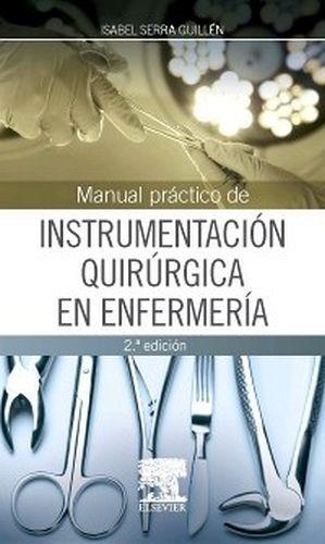 MANUAL PRACTICO DE INSTRUMENTACION QUIRURGICA  2ED.