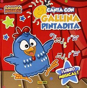 CANTA CON LA GALLINA PINTADITA       (LIBRO MUSICAL/GALLINA PINT.