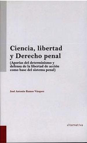 CIENCIA, LIBERTAD Y DERECHO PENAL