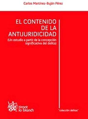 CONTENIDO DE LA ANTIJURICIDAD, EL