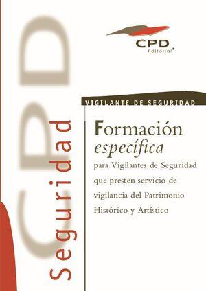 VIGILANTE DE SEGURIDAD - VIGILANCIA DEL PATRIMONIO HISTÓRICO Y ARTÍSTICO