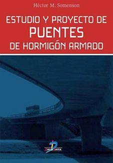 ESTUDIO Y PROYECTO DE PUENTES DE HORMIGON ARMADO