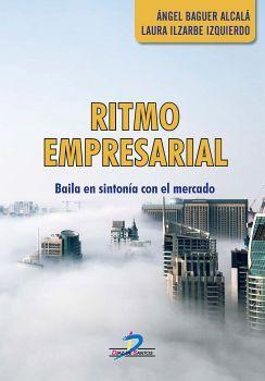 RITMO EMPRESARIAL -BAILA EN SINTONIA CON EL MERCADO-