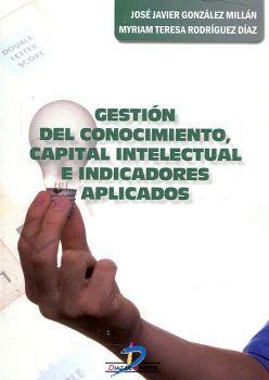 GESTION DEL CONOCIMIENTO, CAPITAL INTELECTUAL E INDICADORES APLI.