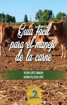 GUIA FACIL PARA EL MANEJO DE LA CARNE     (EMPASTADO)