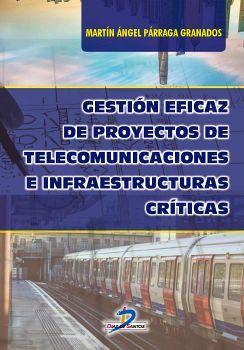 GESTION EFICAZ DE PROYECTOS DE TELECOMUNICACIONES E INFRAESTRUC.