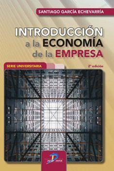 INTRODUCCION A LA ECONOMIA DE LA EMPRESA 2ED.