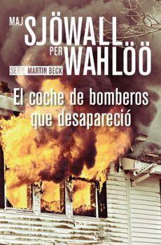 COCHE DE BOMBEROS QUE DESAPARECIO, EL