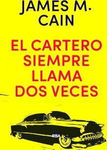 CARTERO SIEMPRE LLAMA DOS VECES, EL  (EMPASTADO)