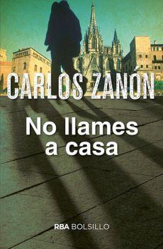 NO LLAMES A CASA                          (BOLSILLO)