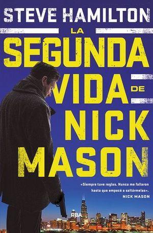 SEGUNDA VIDA DE NICK MASON, LA            (EMPASTADO)