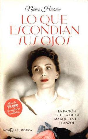 Lo Que Escondian Sus Ojos Novela Historica Herrero