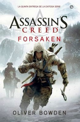 ASSASSIN'S CREED -FORSAKEN-                         (FICCION 159)