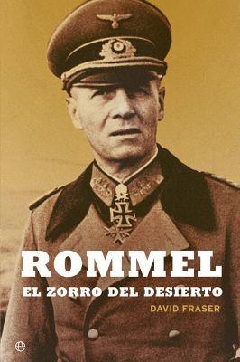 ROMMEL -EL ZORRO DEL DESIERTO-