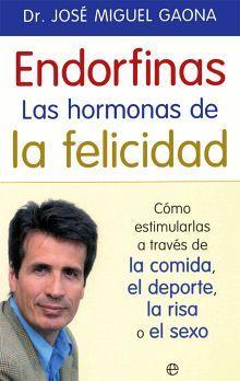 ENDORFINAS LAS HORMONAS DE LA FELICIDAD
