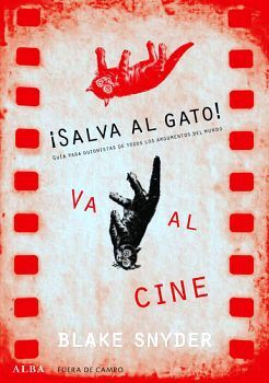SALVA AL GATO! VA AL CINE                 (FUERA DEL CAMPO)