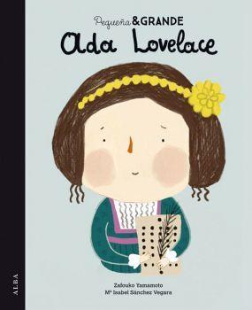 PEQUEÑA & GRANDE -ADA LOVELACE-      (EMPASTADO)
