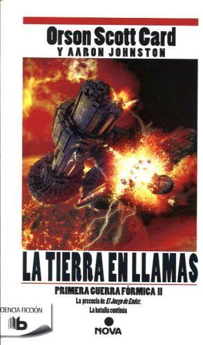 TIERRA EN LLAMAS, LA -PRIMERA GUERRA FORMICA II- (B DE BOLSILLO)
