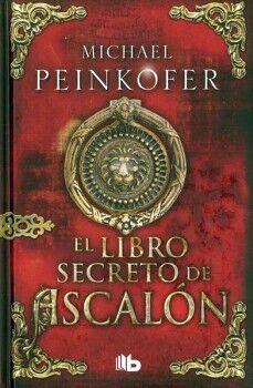 LIBRO SECRETO DE ASCALON, EL            (B DE BOLSILLO/EMPASTADO)