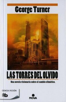 TORRES DEL OLVIDO                         (B DE BOLSILLO/NOVA)
