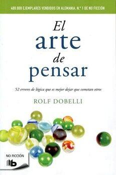 ARTE DE PENSAR, EL (B DE BOLSILLO)