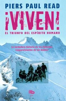 VIVEN! -EL TRIUNFO DEL ESPIRITU HUMANO-