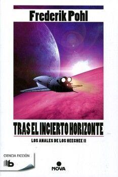 TRAS EL INCIERTO HORIZONTE -LOS ANALES DE LOS HEECHEE II- (BOL.)
