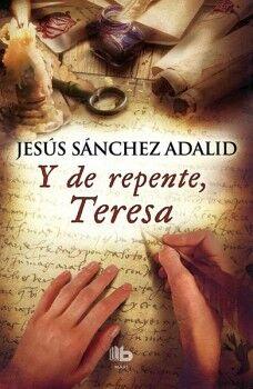 Y DE REPENTE, TERESA                      (MAXI)