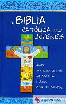 BIBLIA CATOLICA PARA JOVENES, LA (AZUL/EMPASTADO C/INDICE)