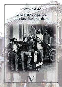 CENSURA DE PRENSA EN LA REVOLUCIÓN CUBANA