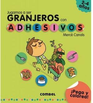 JUGAMOS A SER GRANJEROS CON ADHESIVOS (2-4 AÑOS/PEGA Y COLOREA)
