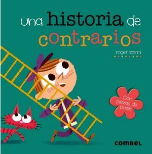 UNA HISTORIA DE CONTRARIOS -CON PIEZASDE PUZLE-