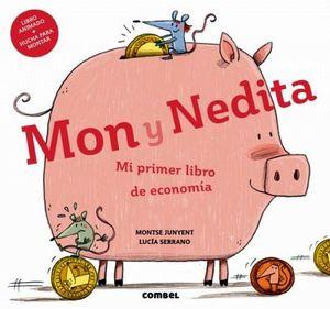 MON Y NEDITA -MI PRIMER LIBRO DE ECONOMIA- (L.ANIM.+ HUCHA P.MON)