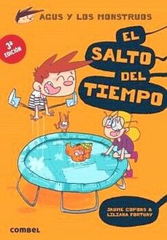 AGUS Y LOS MONSTRUOS -EL SALTO DEL TIEMPO-