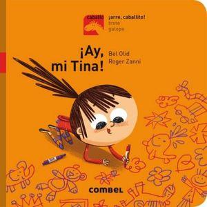 AY MI TINA¡                       (COL. CABALLO ARRE, CABALLITO¡)