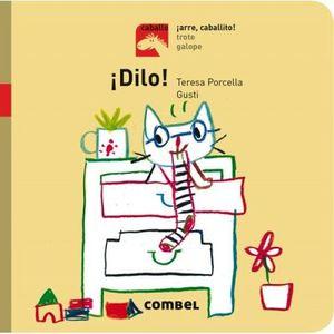 DILO¡                             (COL. CABALLO ARRE, CABALLITO¡)