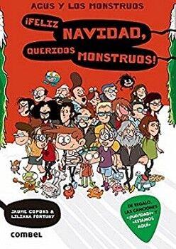 AGUS Y LOS MONSTRUOS (9) -FELIZ NAVIDAD, QUERIDOS MONSTRUOS!-