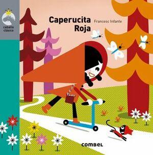 CAPERUCITA ROJA                           (COL. CABALLO CLASICO)