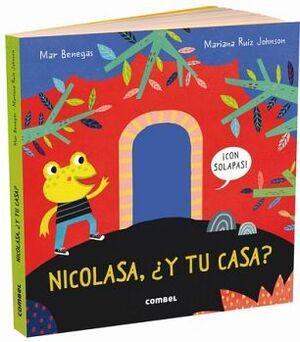 NICOLASA, ¿Y TU CASA? -C/SOLAPAS-         (EMPASTADO)