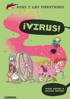 AGUS Y LOS MONSTRUOS -VIRUS!-