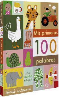 MIS PRIMERAS 100 PALABRAS                 (EMPASTADO)