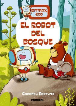 BITMAX & CO (1) -EL ROBOT DEL BOSQUE-     (EMPASTADO)
