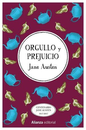 ORGULLO Y PREJUICIO                 (CENTENARIO JANE AUSTEN/EMP.)