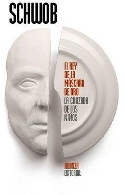 REY DE LA MASCARA DE ORO/LA CRUZADA DE LOS NIÑOS