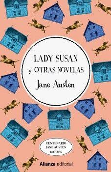 LADY SUSAN Y OTRAS NOVELAS (ED. CENTENARIO JANE AUSTEN 1817-2017)