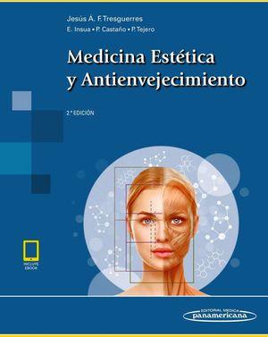 MEDICINA ESTETICA Y ANTIENVEJECIMIENTO 2ED. (C/EBOOK)