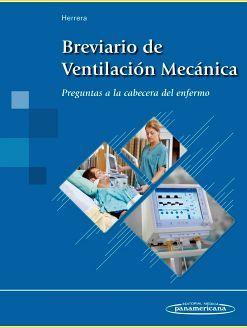 BREVIARIO DE VENTILACION MECANICA -PREGUNTAS A LA CABECERA-