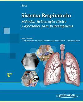 SISTEMA RESPIRATORIO -METODOS FISIOTERAPIA CLINICA Y AFECCIONES-