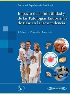 IMPACTO DE LA INFERTILIDAD Y DE LAS PATOLOGIAS ENDOCRINAS